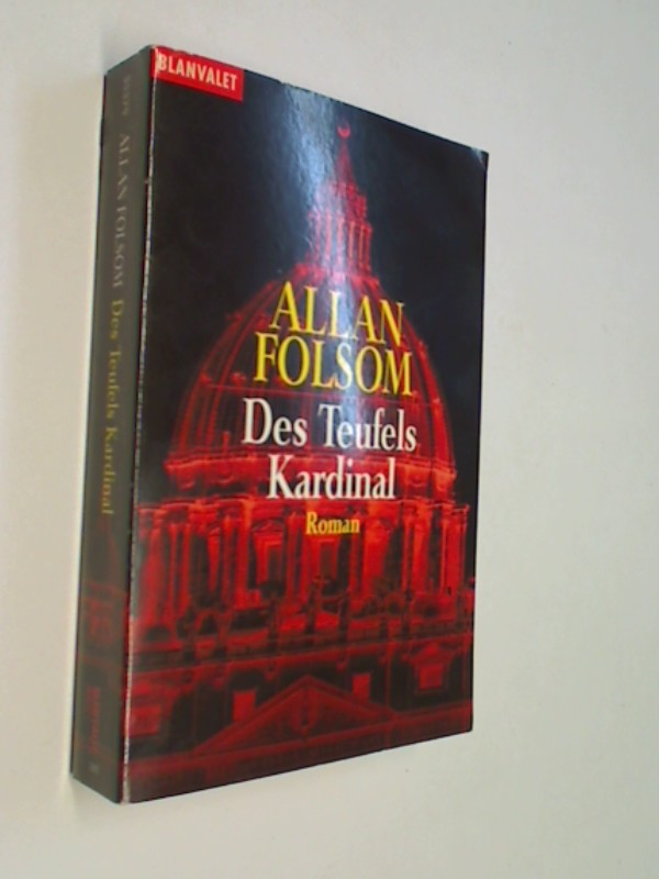 Des Teufels Kardinal. Roman