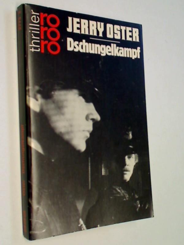 Dschungelkampf. thriller.  rororo thriller, ERSTAUSGABE 1987
