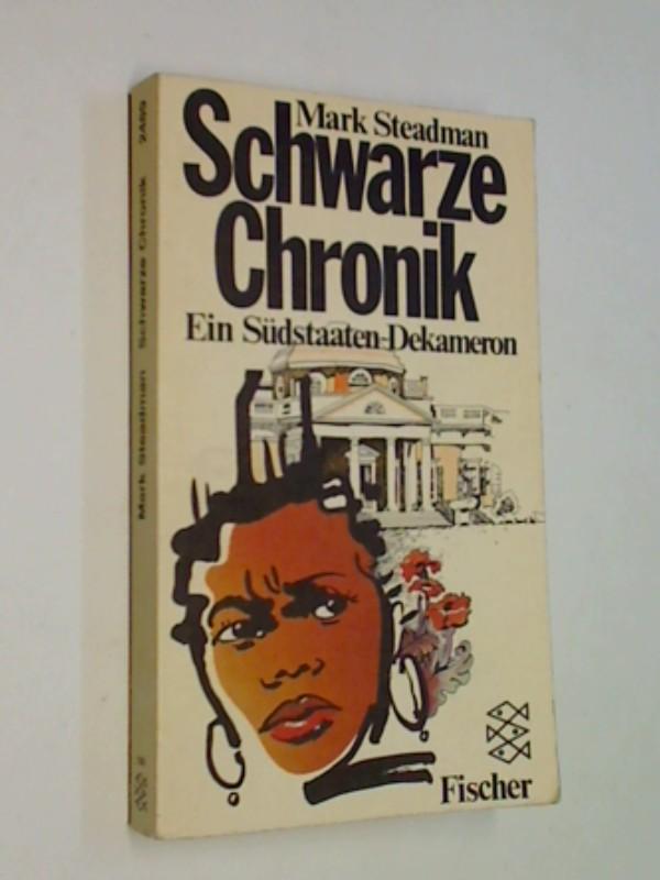 Schwarze Chronik. Ein Südstaaten-Dekameron. Fischer-Taschenbücher 2489