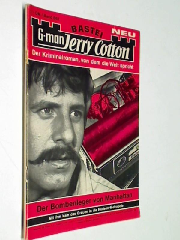 G-man Jerry Cotton 861 Der Bombenleger von Manhattan, Bastei Roman-Heft, 1. Auflage, ERSTAUSGABE 1973