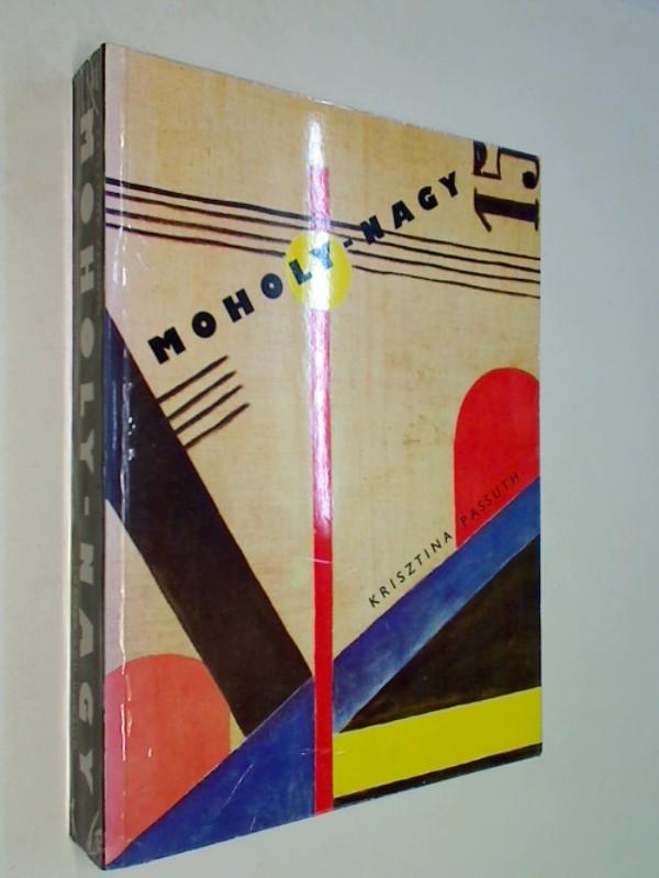 Passuth, Krisztina: Moholy-Nagy (Painters & sculptors)