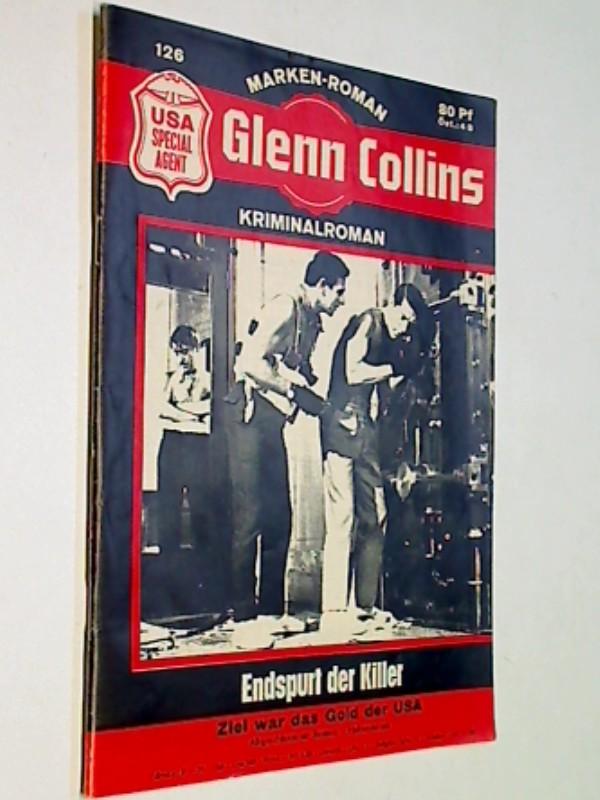 Glenn Collins 126 Endspurt der Killer,USA Special Agent, Marken Roman-Heft, ERSTAUSGABE 1967