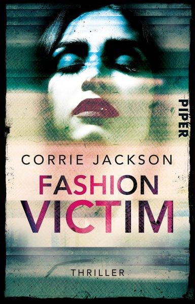 Fashion Victim Thriller, ERSTAUSGABE