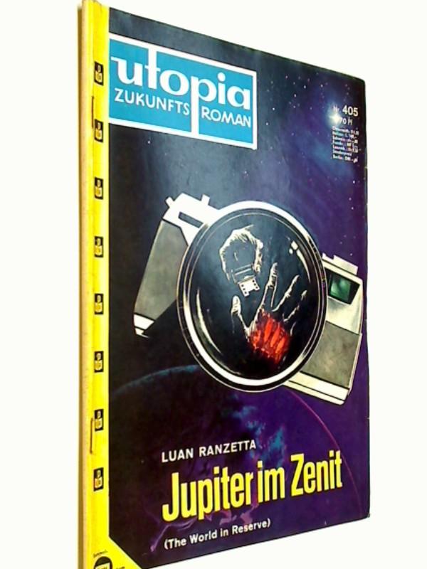 Utopia Zukunftsroman 405 Jupiter im Zenit (World in Reverse), Pabel  Science Fiction Roman-Heft,