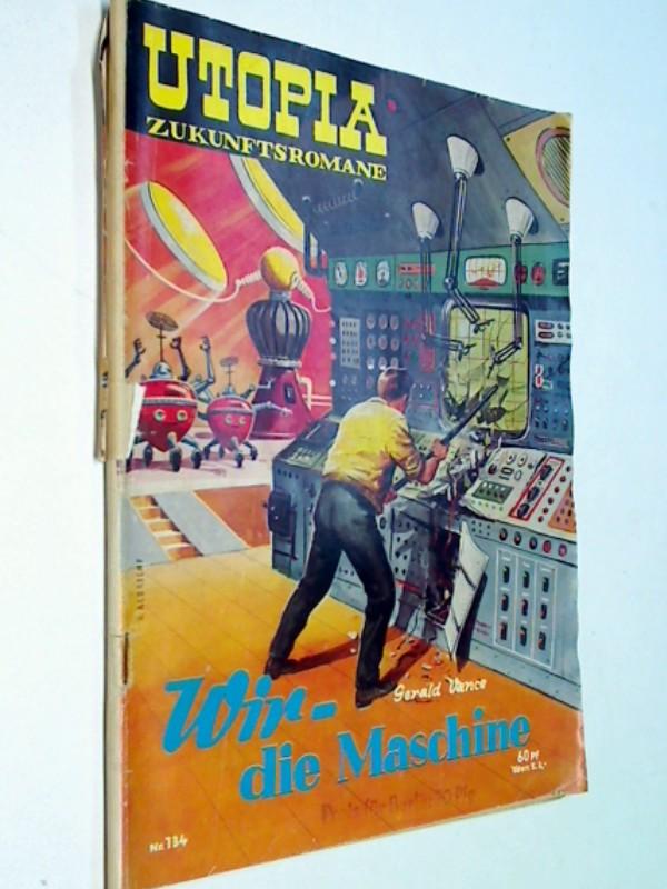 Utopia Zukunftsroman 134 : Gerald Vance: Wir – die Maschine,  Pabel Science Fiction Roman-Heft (1958)
