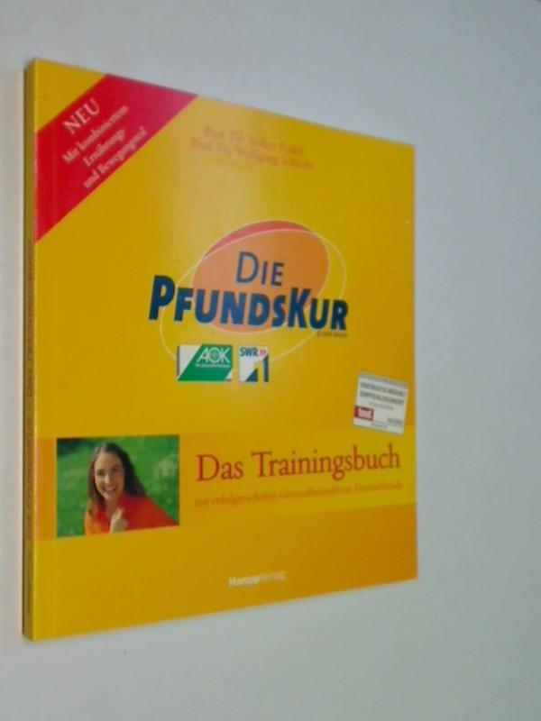 Die PfundsKur : das Trainingsbuch zur erfolgreichsten Gesundheitsaktion Deutschlands ; [neu mit kombiniertem Ernährungs- und Bewegungsteil].