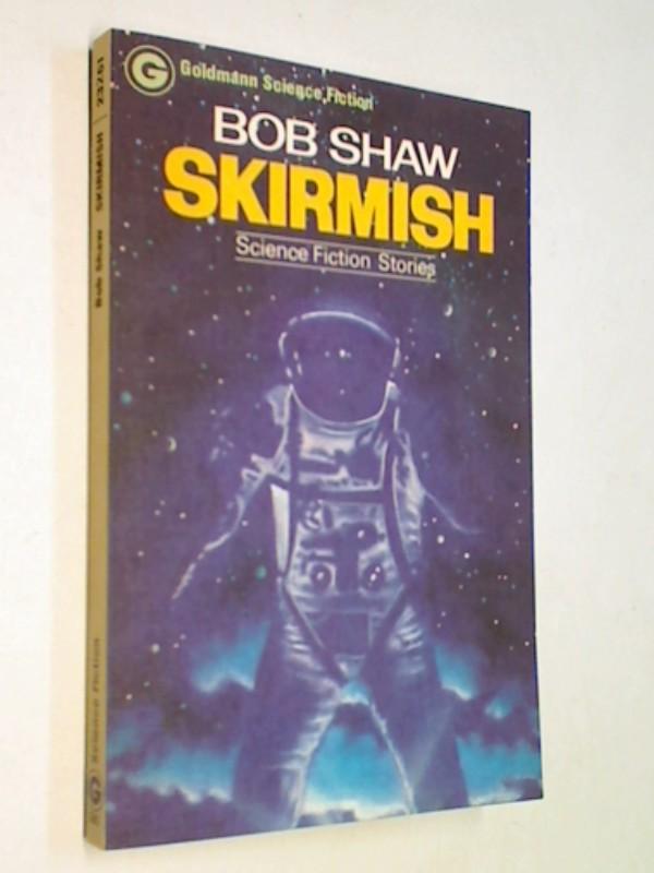 Skirmish. Goldmann GoldmannScience Fiction-Roman ERSTAUSGABE 1978