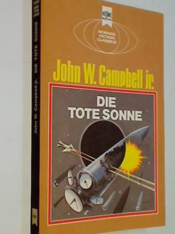 Die tote Sonne Science Fiction-Roman ERSTAUSGABE 1975