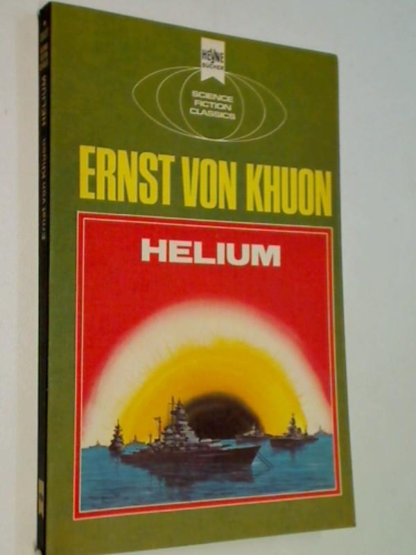 Helium, Science Fiction-Roman 2.Auflage 1973