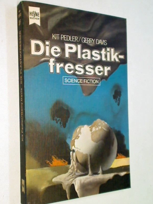 Die Plastikfresser, Heyne Science Fiction-Roman ERSTAUSGABE 1974