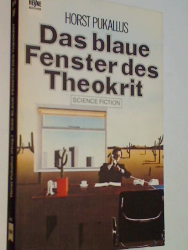 Horst, Pukallus: Das blaue Fenster des Theokrit. Erzählungen aus Osteuropa. Science Fiction-Roman 1978 HeyneNr. 3618 : Science-fiction