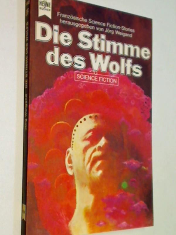 Die Stimme des Wolfs. Science Fiction-Roman ERSTAUSGABE 1976
