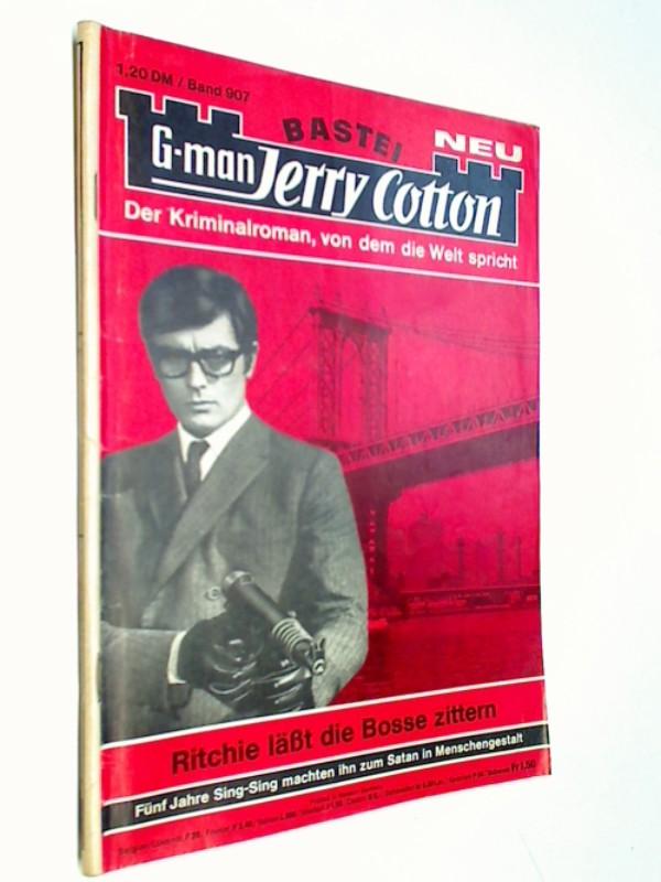 G-man Jerry Cotton 907 Ritchie...zittern, Bastei Roman-Heft, 1. Auflage, ERSTAUSGABE 1974