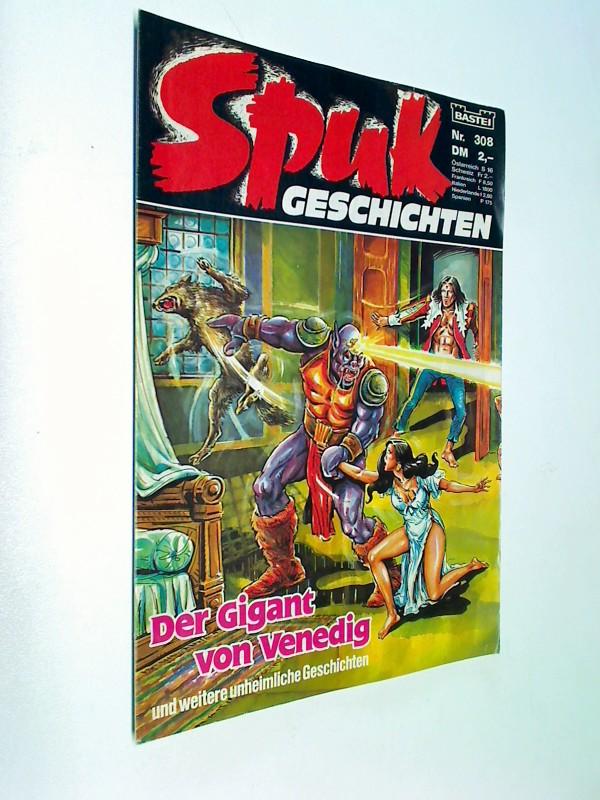 Spuk Geschichten 308 Der Gigant von Venedig. Bastei Comic-Heft, ERSTAUSGABE 1988