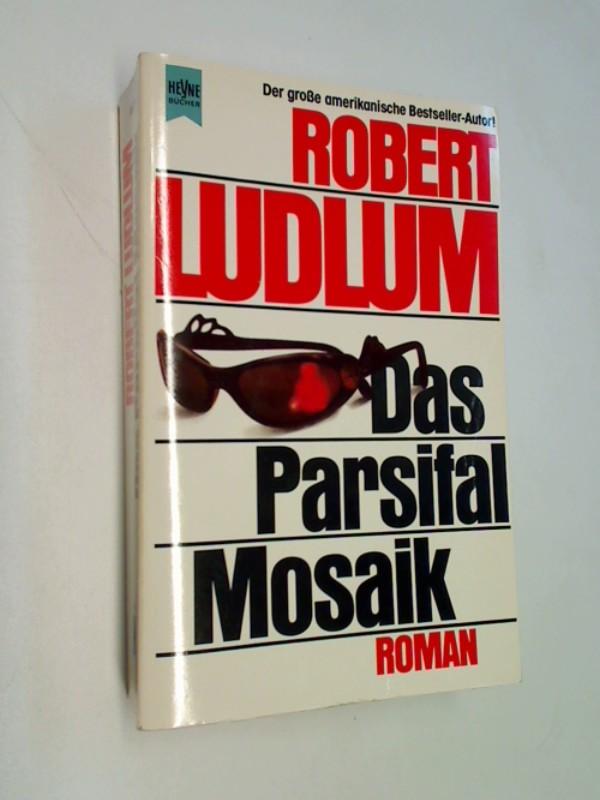 Das Parsifal-Mosaik. Thriller Roman