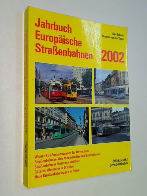 Schenk, Bas und Maurits van den Toorn: Jahrbuch Europäische Straßenbahnen 2002