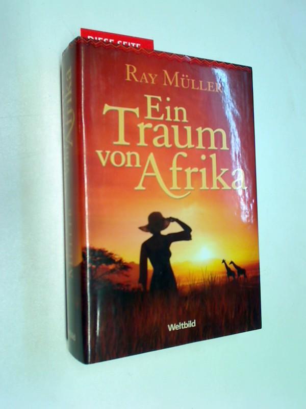 Ein Traum von Afrika. Afrika-Roman
