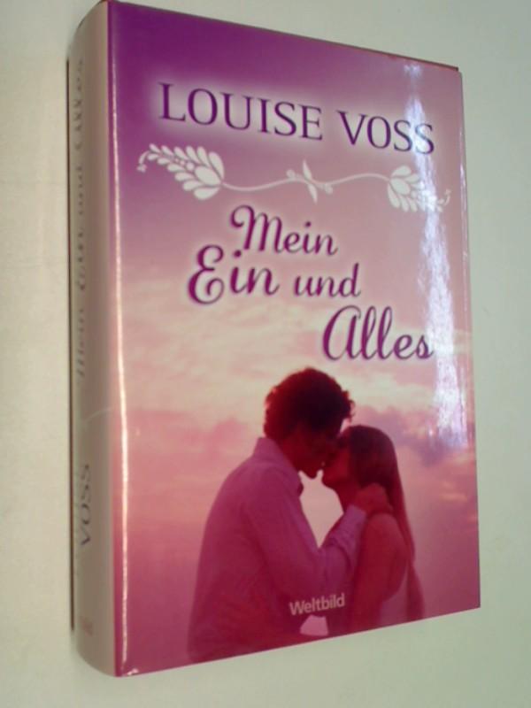 Mein Ein und Alles : Roman.