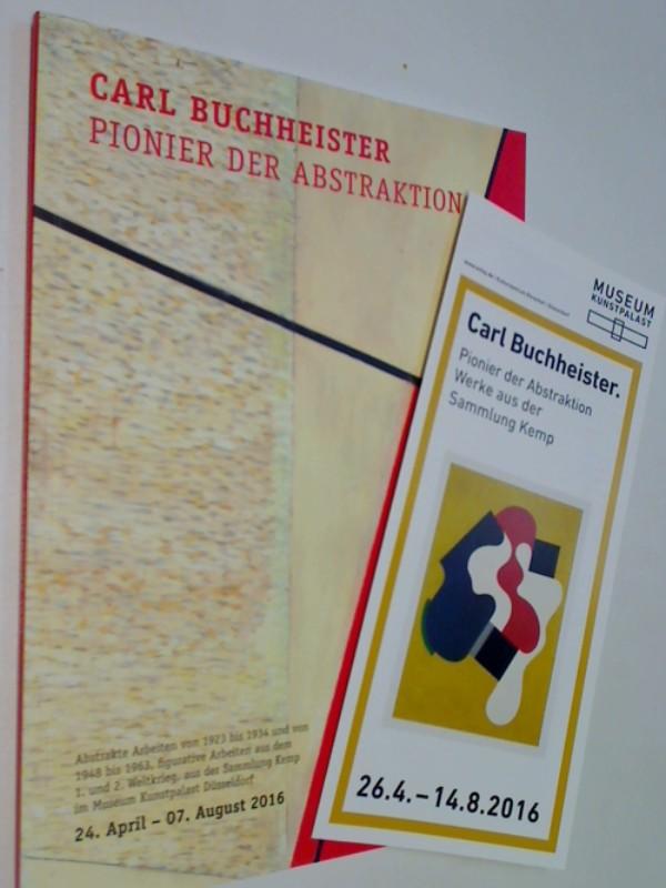 Heymer, Kay: Carl Buchheister Pionier der Abstraktion