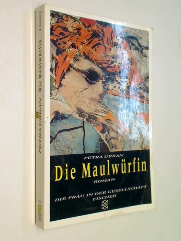 Die Maulwürfin : Roman. Fischer  13081, ERSTAUSGABE