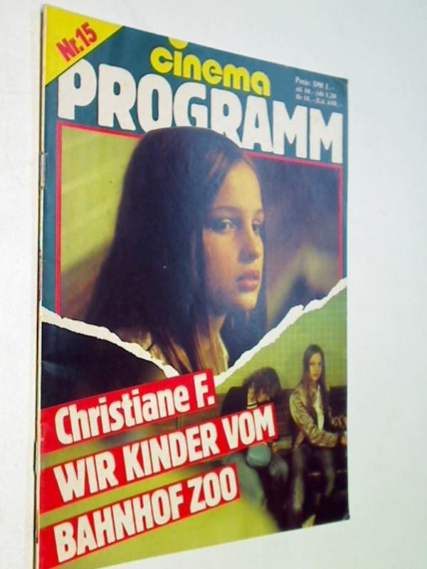 Cinema Programm Nr. 15 Christiane F.,  ERSTAUSGABE 3.4.1981