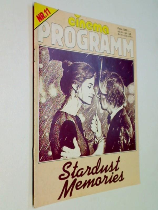 Cinema Programm Nr. 11  Stardust Memories ( Woody Allen) ERSTAUSGABE 30.1.1981