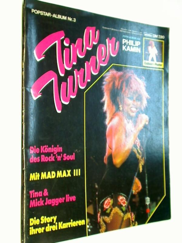 Popstar-Album Nr. 3., Tina Turner : d. Königin d. Rock