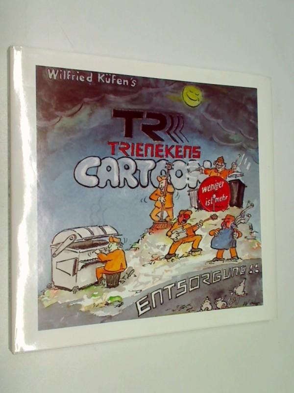 Trienekens Cartoon Entsorgung!!