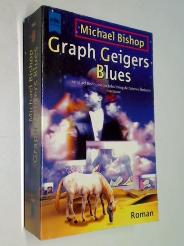 Graph Geigers Blues. Heyne Science Fiction 5883