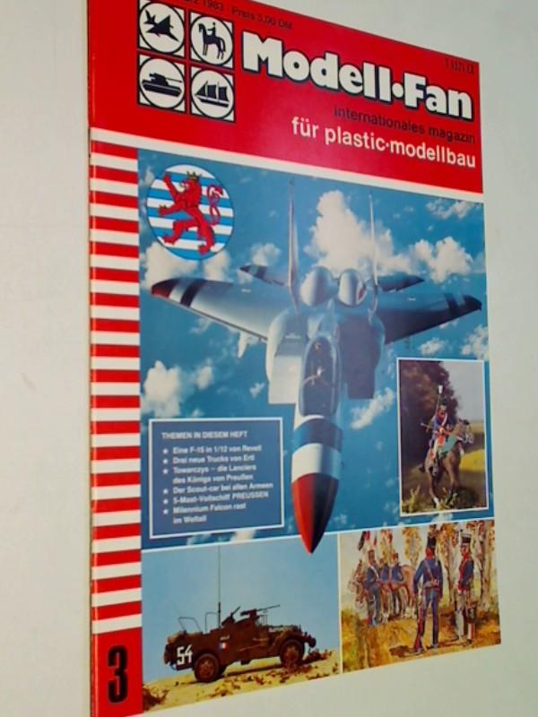 Modell Fan Nr. 3/1983, F-15 von Revell,  Scout-car bei allen Armeen u. als Modell im M 1/35  , internationales magazin für plastic-modellbau