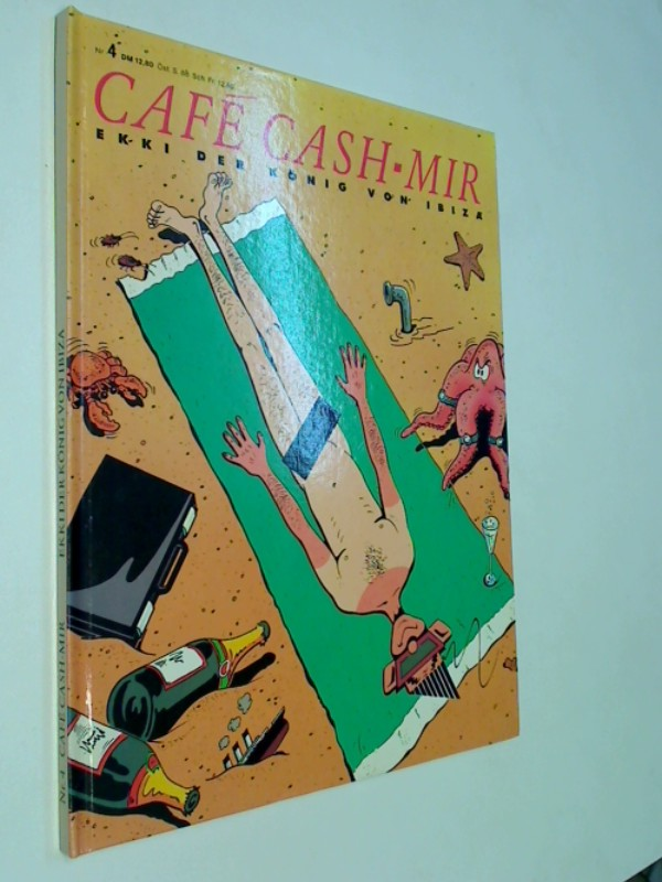 Cafe Cash-mir 4, Ekki der König von Ibiza, Hardcover Comic, ERSTAUSGABE