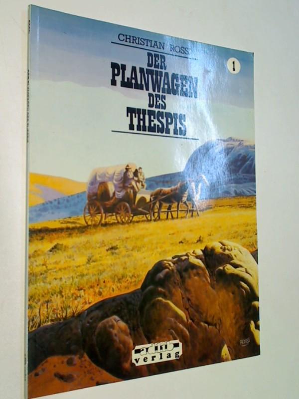 Der Planwagen des Thespis: Comic-Album, ERSTAUSGABE 1987
