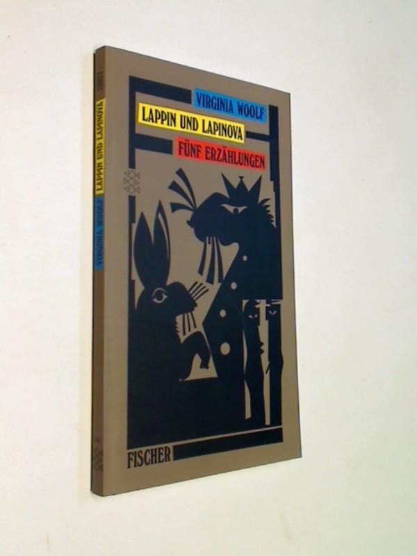 WOOLF, VIRGINIA und Claudia Wenner: Lappin und Lappinova : fünf Erzählungen.  Fischer  Bd. 11027