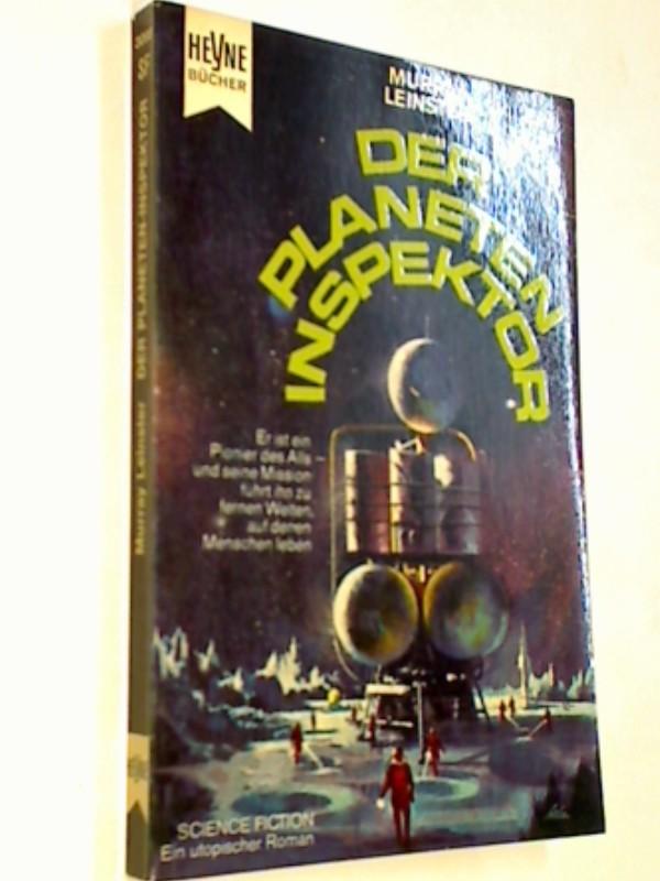 Der Planeten - Inspektor . Heyne Science Fiction 3098. 1. Auflage 1967 Science Fiction. Ein utopischer Roman .