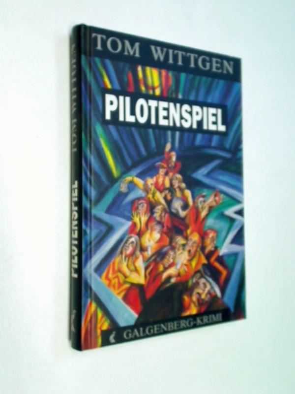 Pilotenspiel. Galgenberg Krimi, ERSTAUSGABE 1992