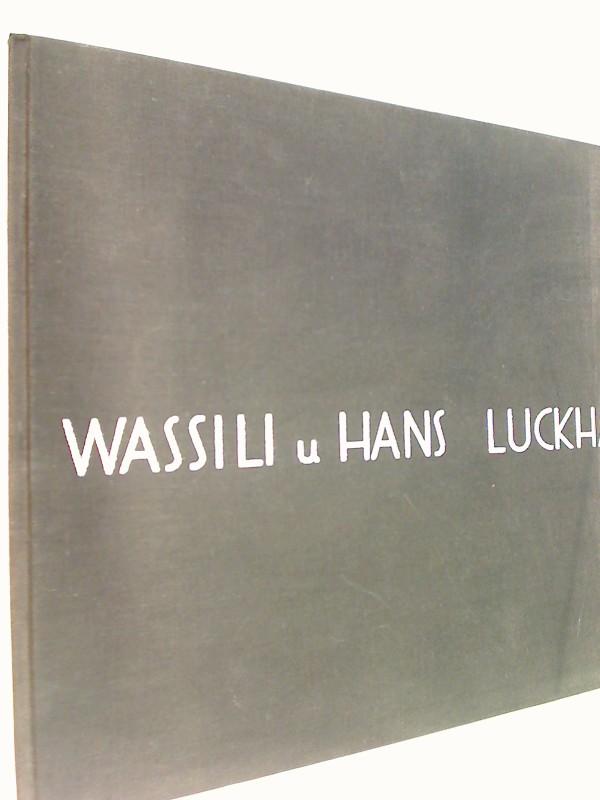 Wassili und Hans Luckhardt. Bauten und Entwürfe.