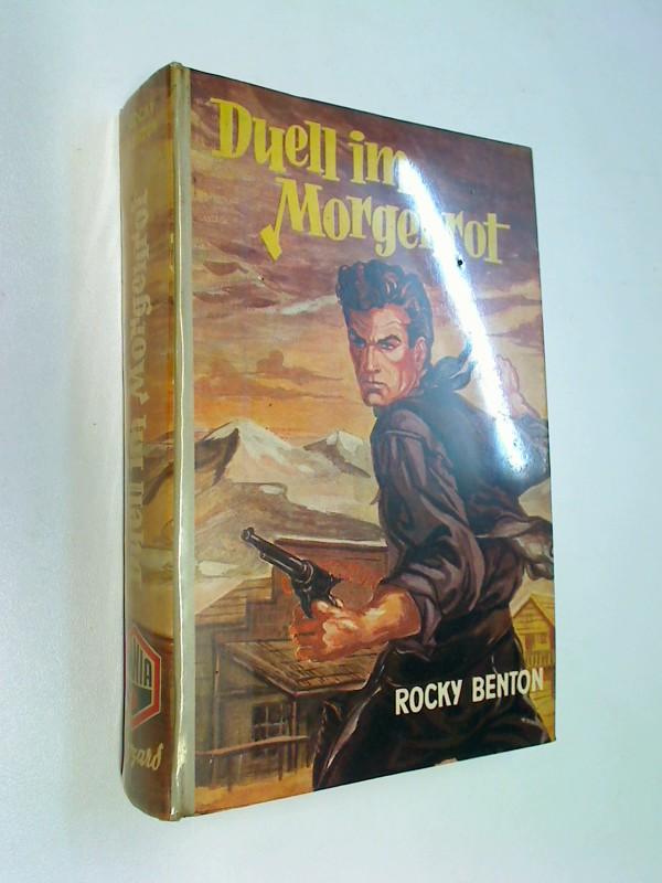 Duell im Morgenrot. Omnia-Blizzard Wild-West-Roman ( SADDLEBOW RANCHER,ca. 1956) Rocky Benton