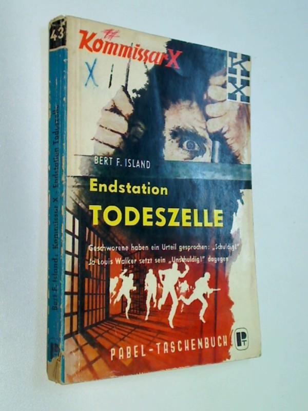 Kommissar X : Endstation Todeszelle,  Pabel-Taschenbuch 43, 1. Auflage 1961