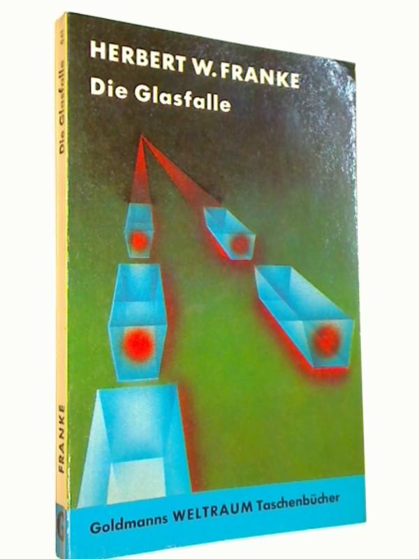 Franke, Herbert W.: Die Glasfalle ; Ein utopisch-technischer Roman (1964)