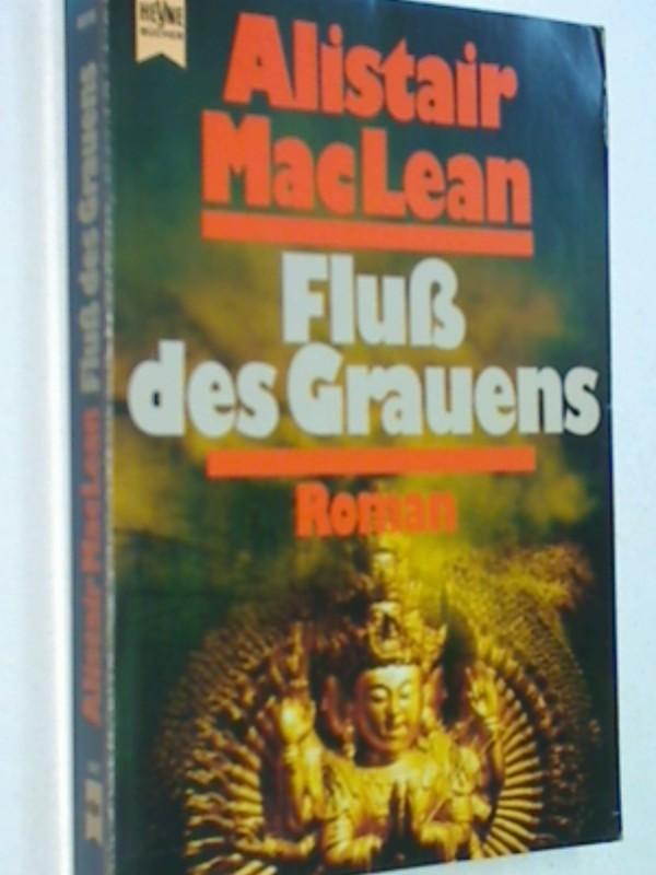 Fluss des Grauens : Fluß des Grauens. Roman Thriller , Heyne 6515, 3453020952 , 9783453020955