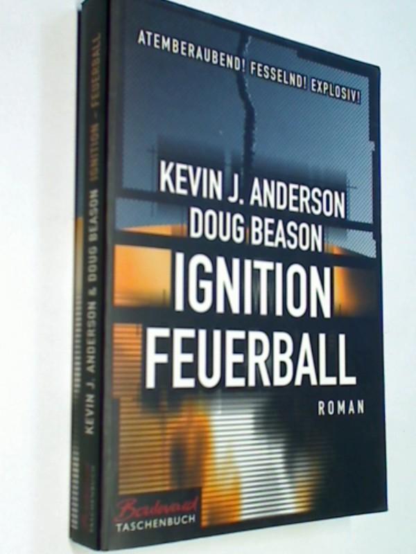 Ignition - Feuerball : Roman ; Boulevard-Taschenbuch