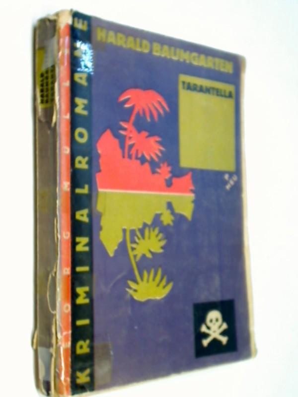 Tarantella : Ein exot. Abenteuer ; Roman. Georg Müllers Kriminalromane (1928)