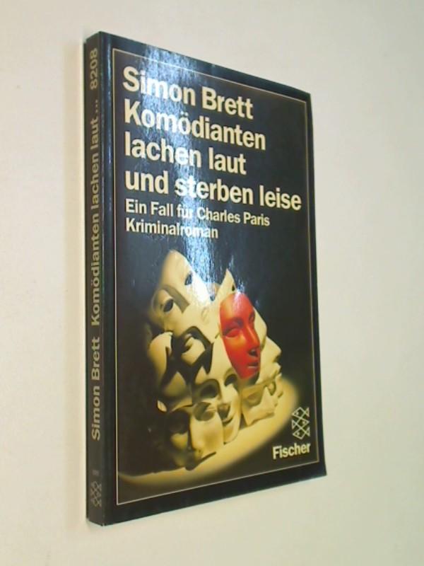 Komödianten lachen laut und sterben leise : e. Fall für Charles Paris ; Kriminalroman.  Fischer  8208, ERSTAUSGABE