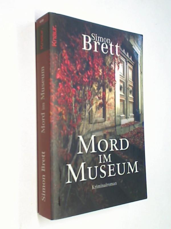 BRETT, SIMON und Antoinette Gittinger: Mord im Museum