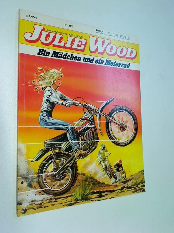 Graton, Jean: JULIE WOOD Band 1, Koralle, Ein Mädchen und ein Motorrad. Koralle Comic-Album,