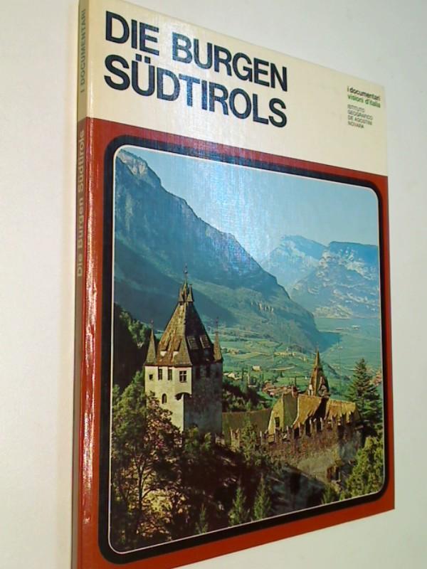 Die Burgen Südtirols.