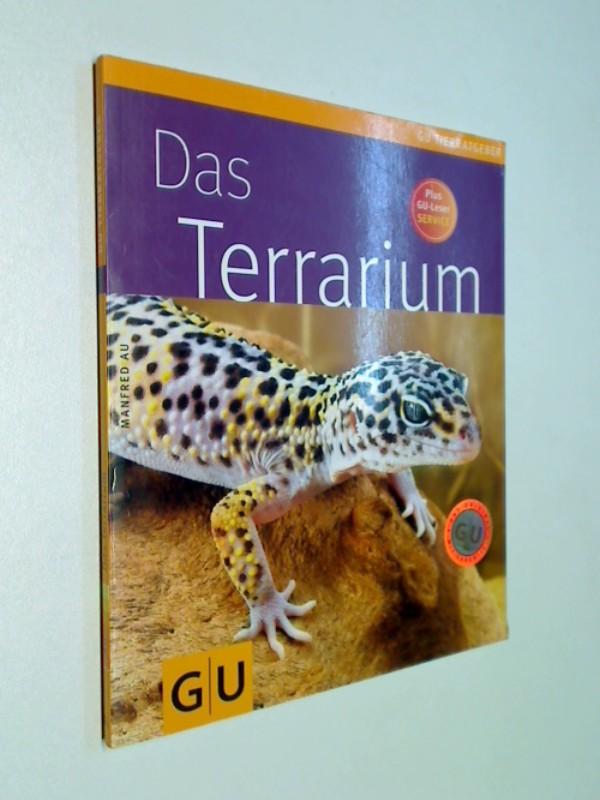 Au, Manfred: Terrarium. Das