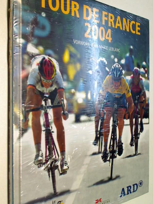 Radsport - Augendre, Jacques: Tour de France 2004 Das offizielle Buch, OVP