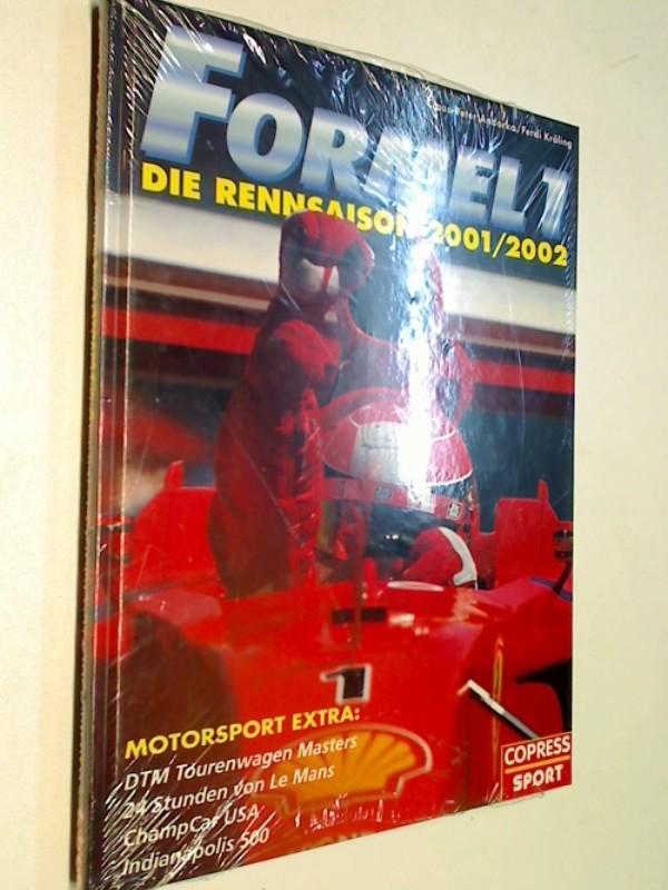 Formel 1  Die Rennsaison 2001 - Mit Motorsport Extra: Champcar USA, Supertourenwagen, 24 Stunden von Le Mans