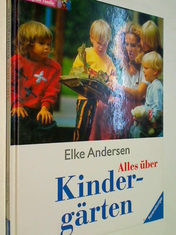 Andersen, Elke: Alles über Kindergärten